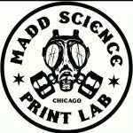 Madd Science Print Lab